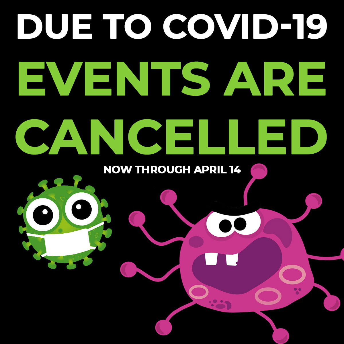 COVID-19 Cancels Events